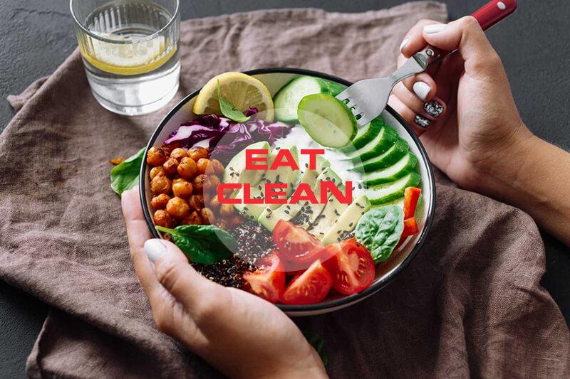 Eat Clean là gì? Giải mã thực đơn và chế độ ăn Eat Clean chi tiết