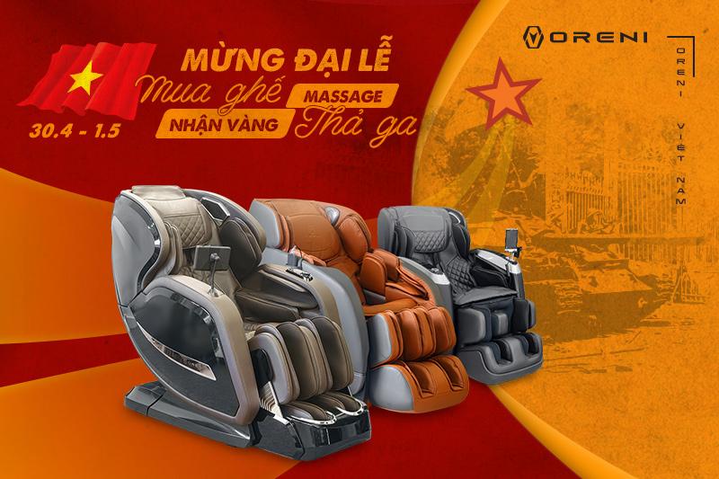 Mừng đại lễ 30/4 và 1/5, mua ghế massage Oreni nhận ngay vàng 9999